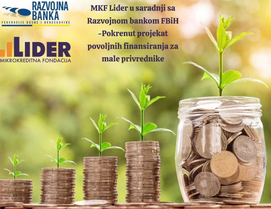 MKF Lider u saradnji sa Razvojnom bankom FBiH - Pokrenut projekat povoljnih finansiranja za male privrednike